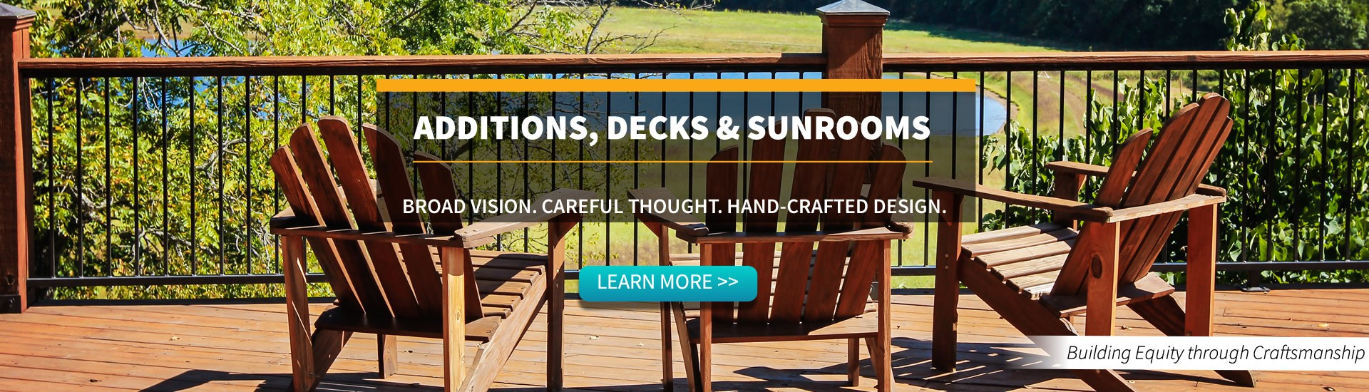 Brouillette Building & Remodeling -  Deck, Sunrooms and Additions